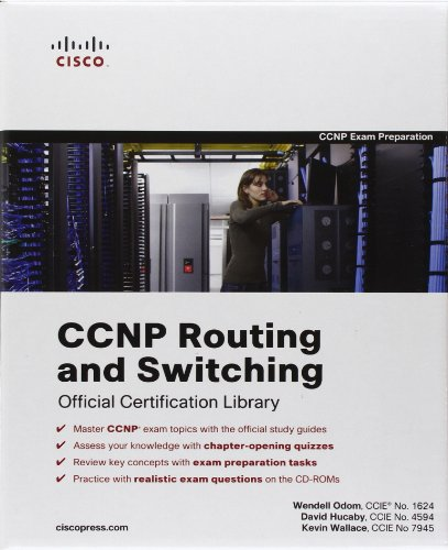 CCNP Routing and Switching Official Certification Library: Exams 642-902, 642-813, 642-832 (Certification Guide Series)