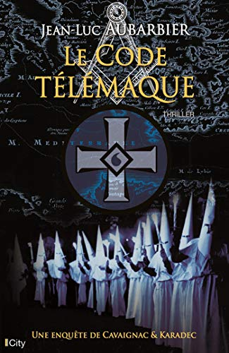 Le code Télémaque (French Edition) eBook: Jean-Luc Aubarbier ...