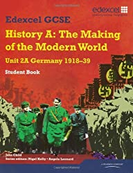 Edexcel GCSE Modern World History Unit 2A Germany 1918-39 Student Book (MODERN WORLD HISTORY TEXTS)