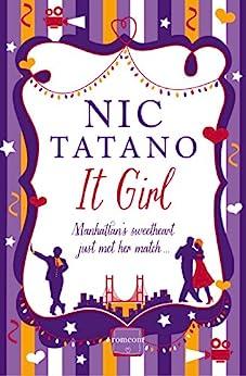 It Girl by [Tatano, Nic]