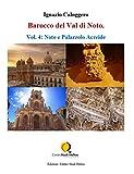 Barocco del Val di Noto – Vol. 4: Noto e Palazzolo Acreide