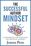 The Successful Author Mindset: A Handbook for Surviving the Writer's Journey (English Edition)