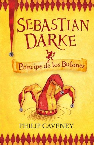 Sebastian Darke: Príncipe De Los Bufones
