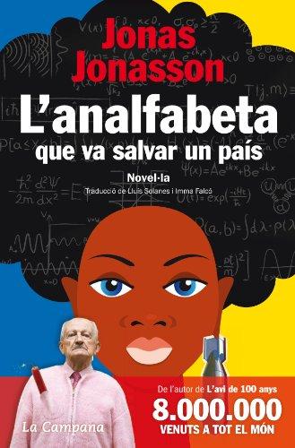 L'analfabeta que va salvar un país (Catalan Edition)