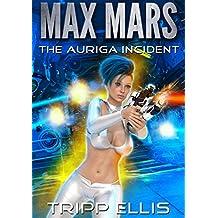 The Auriga Incident (Max Mars Book 7) (English Edition)