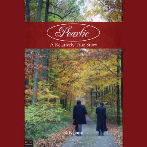 Pearlie: A Relatively True Story  Audiolibri