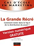 Cas d'�cole en marketing : La Grande...