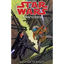 Star Wars - Dawn of the Jedi (Vol. 2): Prisoner of Bogan by Dan Parsons (9-Aug-2013) Paperback