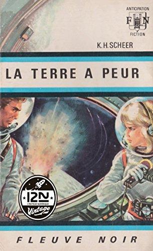Perry Rhodan n°02 - La Terre a peur (French Edition)