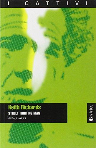 Keith Richards. Street fighting man