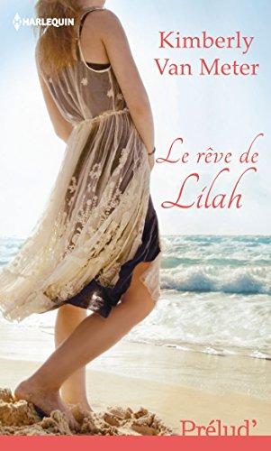 Le rêve de Lilah