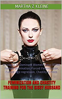 Story female Chastity domination