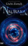 Nauraka: Volk der Tiefe - Uschi Zietsch