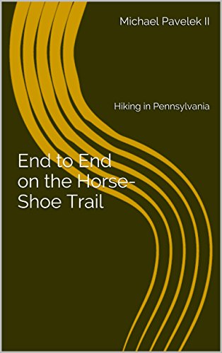 51LyvmbviDL BEST BUY UK #1End to End on the Horse Shoe Trail: Hiking in Pennsylvania