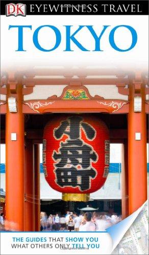 DK Eyewitness Travel Tokyo (DK Eyewitness Travel Guides)