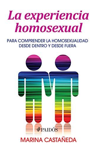 La experiencia homosexual por Marina Castañeda