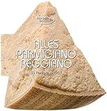 Alles Parmigiano Reggiano: Rezeptbuch über Italiens bekanntesten Käse. 50 Rezepte von der Vorspeise bis zum ungewöhnlichen Dessert. Der Parmesan Käse, ... Käsekultur: 50 Rezepte mit Pfiff