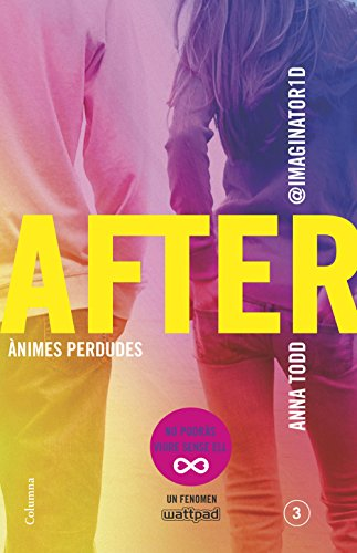 After. Ànimes perdudes (Sèrie After 3) (Edició en català) (Catalan Edition) por Anna Todd