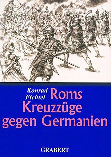 Roms Kreuzzüge gegen Germanien