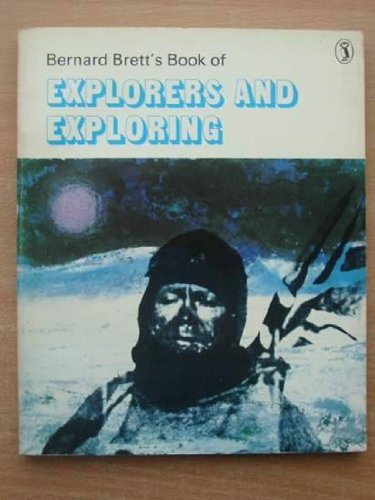 Bernard Brett's book of explorers and exploring