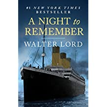 A Night to Remember: The Sinking of the Titanic (The Titanic Chronicles) (English Edition)