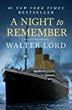 A Night to Remember: The Sinking of the Titanic (The Titanic Chronicles Book 1)