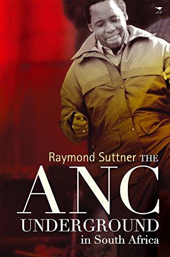 The ANC underground por Raymond Suttner