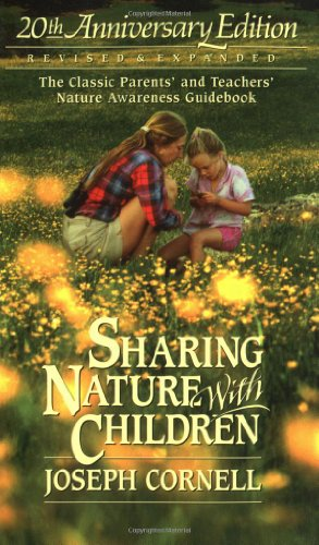 Sharing Nature with Children: The Classic Parents' and Teachers' Nature Awareness Guidebook: 20