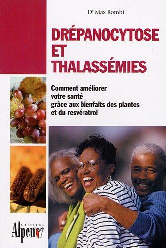 Drépanocytose et thalassémies