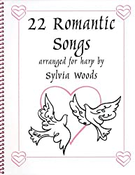 22 Romantic Songs for the Harp by Sylvia Woods (2006-08-01)
