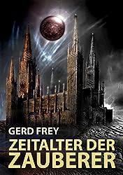 Zeitalter der Zauberer: Drei Dark-Fantasy-Geschichten (German Edition)