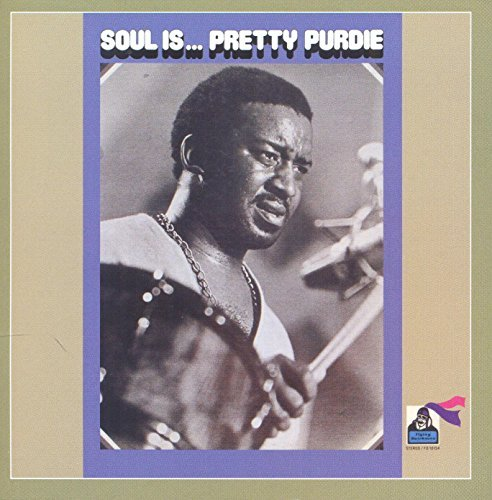 Soul Is... by Pretty Purdie