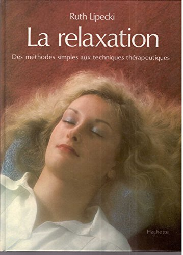 la-relaxation-des-mthodes-simples-aux-techniques-thrapeutiques