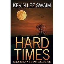 Hard Times (Sam Harlan, Vampire Hunter Book 2) (English Edition)