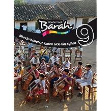 Koadernoak Barah 9 Mundu Hobeago Baten Alde Lan Egitea (CUADERNOS BARAH)