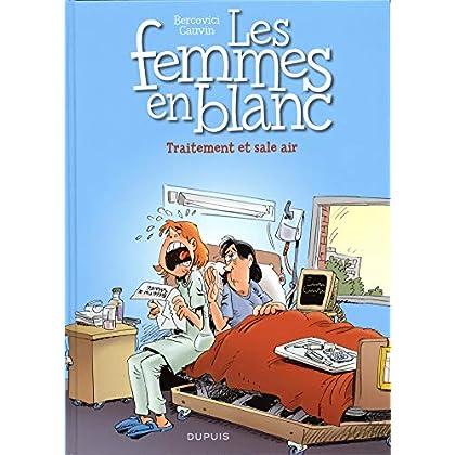 Les femmes en blanc - tome 41 - Traitement et sale air
