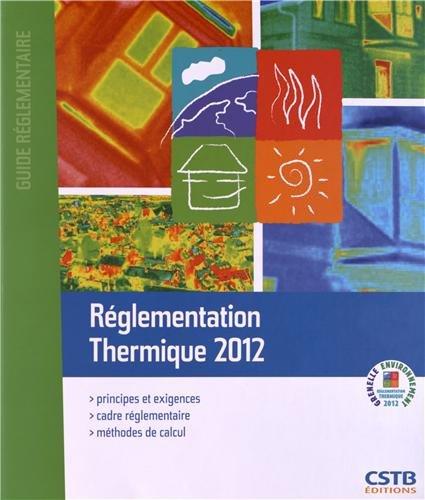 Guide réglementation thermique, 2000 par CSTB