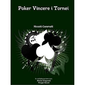 Poker Vincere I Tornei