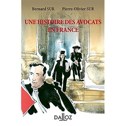 Une histoire des avocats en France - 2e éd.