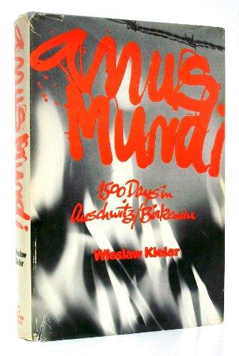 Anus Mundi: 1,500 Days in Auschwitz/Birkenau