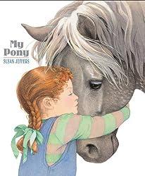 My Pony by Susan Jeffers (2008-05-27)