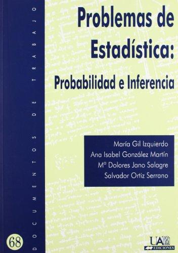 Problemas de Estadística: Probabilidad e Inferencia (Documentos de trabajo) por A.A.V.V.