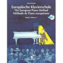 [(The European Piano Method - Volume 3: Book/CD)] [Author: Fritz Emonts] published on (January, 2000)