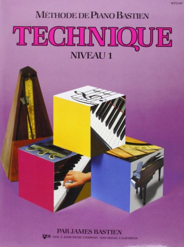 Bastien James Methode De Piano Bastien Technique Niveau 1 Pf Bk French.
