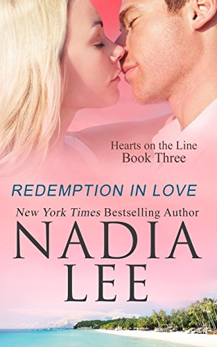 Redemption in Love: 3 (Hearts on the Line)