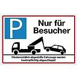 Wandkings Hinweisschild - Parkplatz Nur für Besucher! - stabile Aluminium Verbundplatte - Wähle eine Größe - 30x20 cm