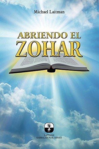 Abriendo el Zohar por Michael Laitman