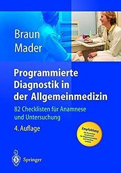 Programmierte Diagnostik in der Allgemeinmedizin: 82 Checklisten für Anamnese und Untersuchung