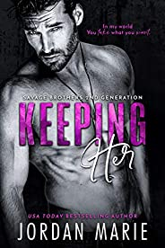 Keeping Her (Savage Brothers Second Generation Book 2) (English Edition)