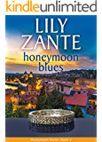 Honeymoon Blues (Honeymoon Series Book 3)